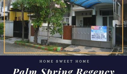 Rumah Palm Spring Regency, Jambangan, Surabaya | Home Sweet Home
